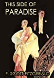 Image of THIS SIDE OF PARADISE (Illustrated, complete, and unabridged)