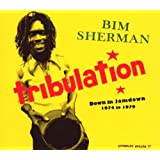Tribulation: Down in Jamdown 1974-1979by Bim Sherman