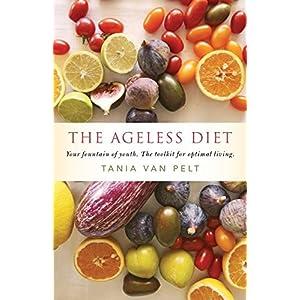 The Ageless Diet: Your fo Livre en Ligne - Telecharger Ebook