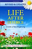 img - for Life After Divorce, Revised & Updated: Create a New Beginning book / textbook / text book