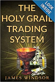 The holy grail trading system james windsor pdf