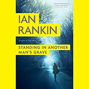 Standing in Another Man's Grave | [Ian Rankin]