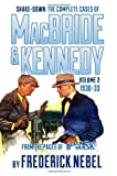 img - for Shake-Down: The Complete Cases of MacBride & Kennedy Volume 2: 1930-33 book / textbook / text book