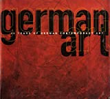 German Art: 30 Years of German Contemporary Art. Contemporary Art from the Collection of the Kunstmuseum Bonn (3885790793) by Rudi Fuchs