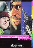 Secuetro En Nueva York Kidnapp (Foto Misterios) (Spanish Edition)