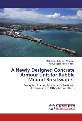 A Newly Designed Concrete Armour Unit for Rubble Mound Breakwaters: Designing Stages, Performance Tests and Comparison to Other Armour Units PDF