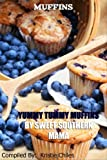 img - for Muffins - Yummy Tummy Muffins By Sweet Southern Mama book / textbook / text book