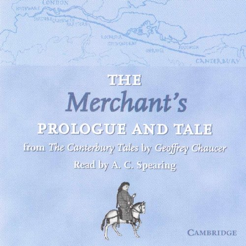 the-merchants-prologue-and-tale-cd-from-the-canterbury-tales-by-geoffrey-chaucer-read-by-a-c-spearin