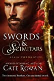 Swords and Scimitars: A Fantasy Short Story (Alaia Chronicles: Legends, #1)