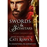 Swords and Scimitars: A Fantasy Short Story (Alaia Chronicles: Legends, #1) ~ Cate Rowan