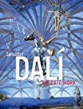 Salvador Dalí: The Late Work (High Museum of Art Series)