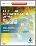 img - for Physical Rehabilitation of the Injured Athlete: Expert Consult - Online and Print, 4e book / textbook / text book