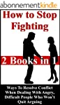 How To Stop Fighting: Ways To Resolve...