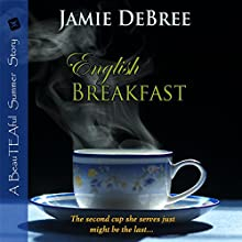 English Breakfast: BeauTEAful Summer, Book 2 (       UNABRIDGED) by Jamie DeBree Narrated by Wayne Messmer