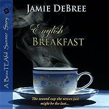 English Breakfast: BeauTEAful Summer, Book 2 (       UNABRIDGED) by Jamie DeBree Narrated by Wayne Messmer