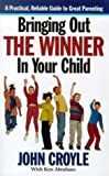 Bringing Out the Winner in Your Child (0788193260) by John Croyle