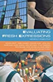img - for Evaluating Fresh Expressions: Explorations in Emerging Church book / textbook / text book