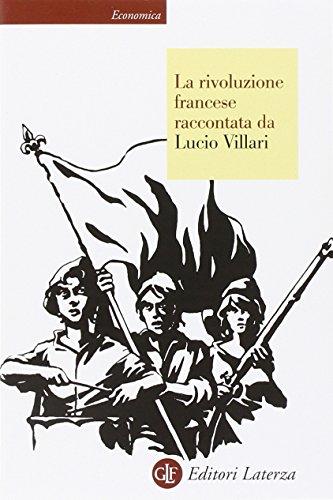 La rivoluzione francese raccontata da Lucio Villari PDF