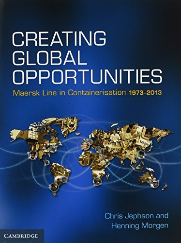 creating-global-opportunities-maersk-line-in-containerisation-1973-2013-by-jephson-chris-morgen-henn