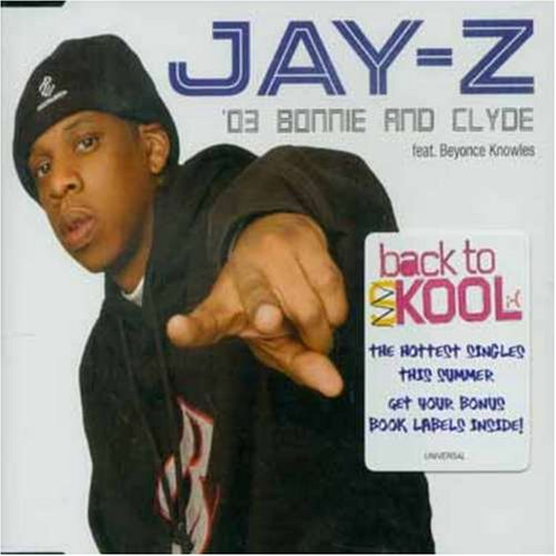 03 Bonnie & Clyde by Jay-Z and Beyonce