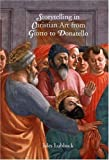 img - for Storytelling in Christian Art from Giotto to Donatello by Lubbock, Jules (2006) Hardcover book / textbook / text book