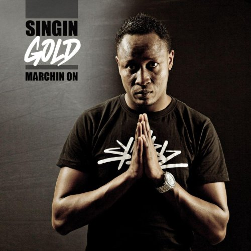 Singin Gold-Marchin On-2012-Gully Download