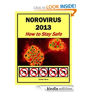 Norovirus 2013: How to Stay Safe (Health Matters) Carolyn Stone