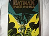 Greatest Batman Stories Ever Told, Vol. 2 (0446394270) by Bob Kane