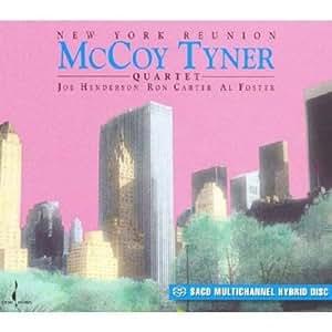 Mccoy Tyner New York Reunion Music