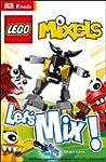 LEGO� Mixels Let's Mix! (DK Reads Sta...