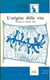img - for L'origine della vita. book / textbook / text book