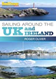 Roger Oliver Practical Boat Owner's Sailing Around the UK and Ireland