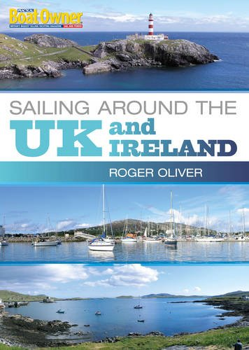 Practical Boat Owner's Sailing Around the UK and Ireland (Practical Boat Owner compare prices)