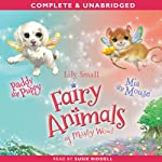 Paddy the Puppy & Mia the Mouse: Fairy Animals of Misty Wood | Lily Small