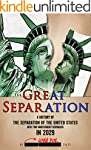The Great Separation: A History of th...