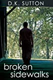img - for Broken Sidewalks book / textbook / text book