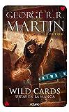 Wild cards 6: Un as en la manga (Spanish Edition)