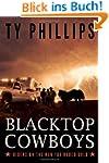 Blacktop Cowboys: Riders on the Run f...
