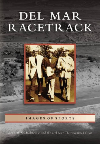 Del Mar Racetrack   (CA)  (Images of Sports)
