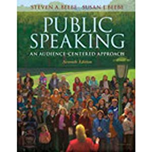 VangoNotes for Public Speaking: An Audience-Centered Approach, 7/e | [Steven A. Beebe, Susan J. Beebe]