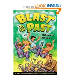 Disney's Dream (Blast to the Past) by Stacia Deutsch,&#32;Rhody Cohon and David Wenzel