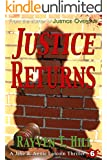 Justice Returns: A Private Investigator Mystery Series (A Jake & Annie Lincoln Thriller Book 6)