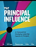 img - for The Principal Influence: A Framework for Developing Leadership Capacity in Principals book / textbook / text book