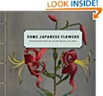 Some Japanese Flowers: Photographs by...