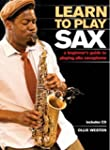 Learn to Play Sax: A Beginner's Guide...