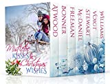 Mistletoe Kisses & Christmas Wishes: A Christmas Romance Boxed Set Book Bundle Collection