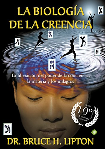 La Biología De La Creencia 10ª Edición Aniversario (Palmyra)