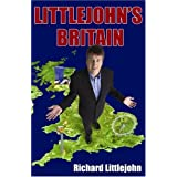 Littlejohn's Britainby Richard Littlejohn