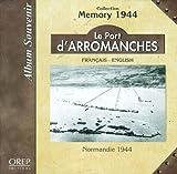 echange, troc Jean-Pierre Benamou - Le port d'Arromanches : Normandie 1944