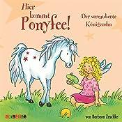 Der verzauberte Königssohn (Hier kommt Ponyfee 11) | Barbara Zoschke